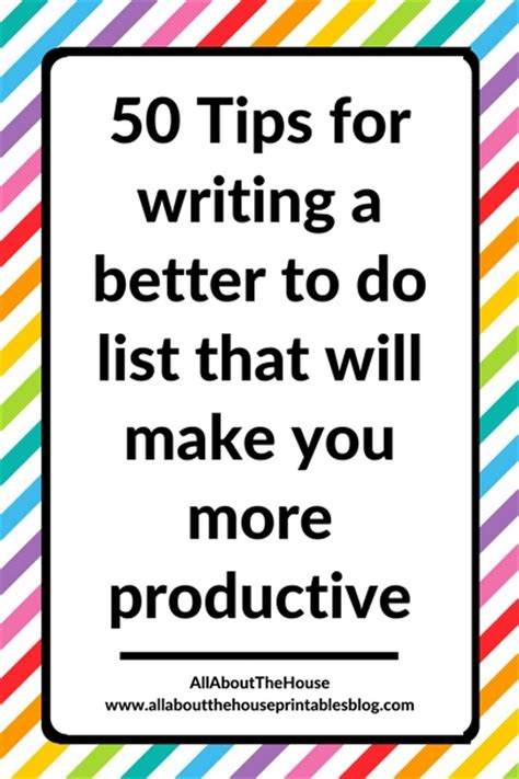 better to do list 50 tips for writing a better to do list that will make you