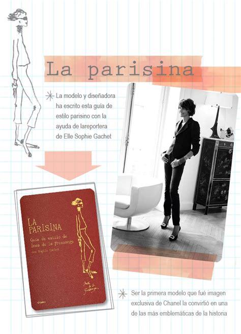 libro paris through a fashion best 71 rese 241 as 171 la parisina 187 de ines de la fressange images on women s fashion