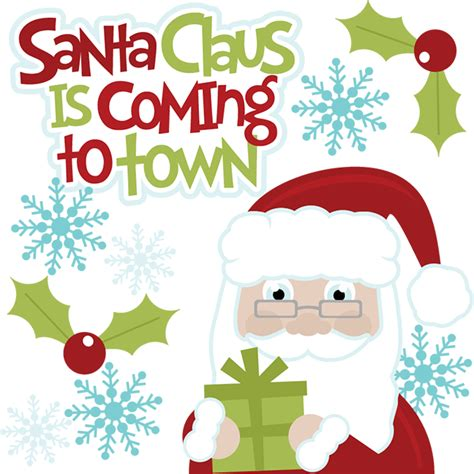 santa claus is coming to town svg cut files for