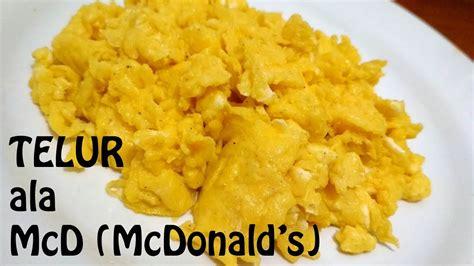 cara membuat omelet ala mcd resep telur ala mcd how to cook mcd scrambled egg