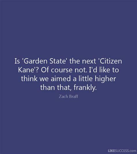 Garden State Quotes Homesick Is Garden State The Next Citizen By Zach Braff