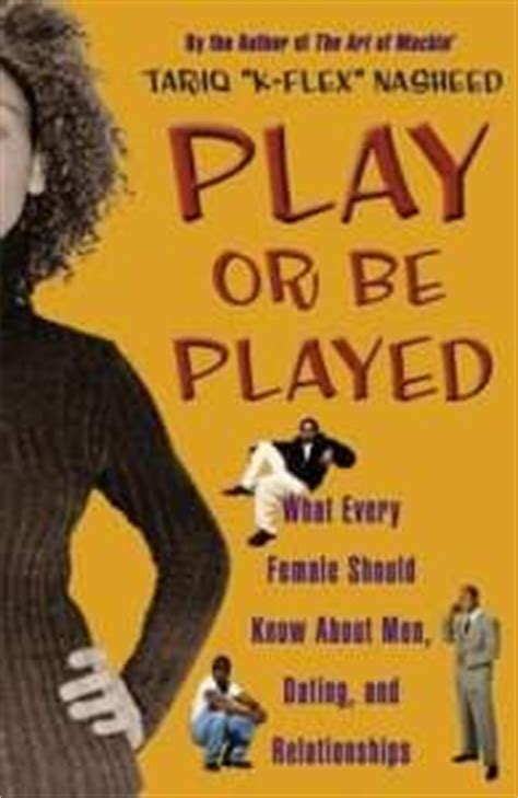 and they play in relationships books free ebook tariq nasheed play or be played