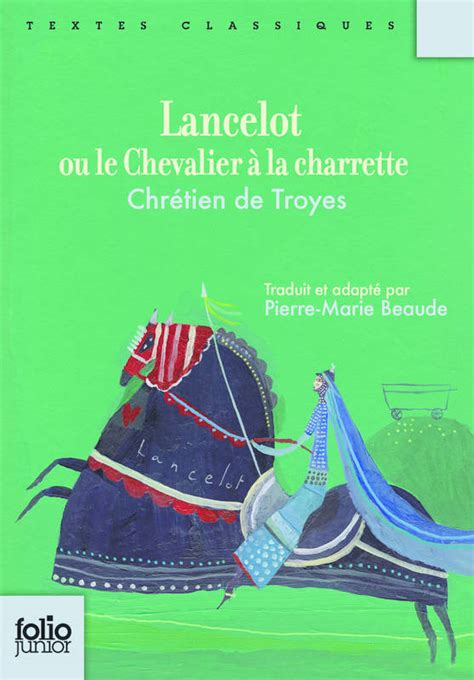 2011693357 lancelot ou le chevalier de livre lancelot ou le chevalier 224 la charrette chr 233 tien