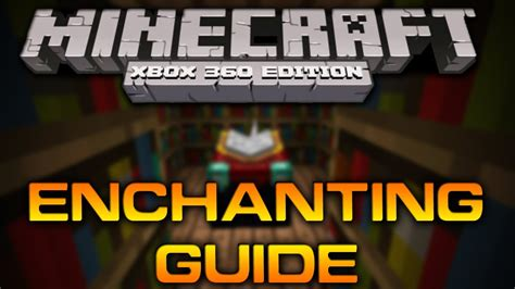 8 enchanting tips on how to make your bedroom look bigger minecraft xbox 360 enchanting xp guide tutorial 1 0 1