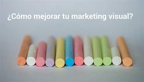 imagenes marketing visual todo lo que necesitas saber sobre marketing visual luismaram