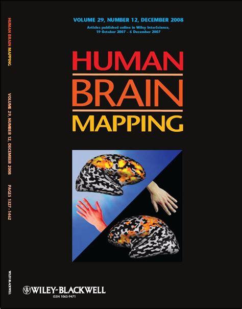 human brain mapping human brain mapping organization for human brain mapping