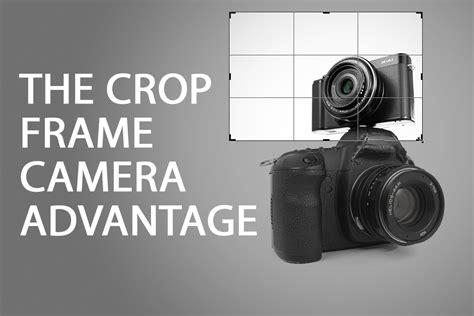 crop frame camera advantage discover digital photography
