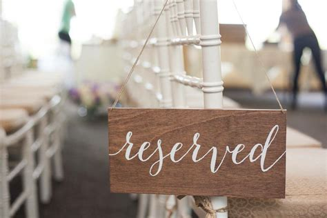 reserved signs for wedding reserved sign wedding reserved sign reserved wedding sign
