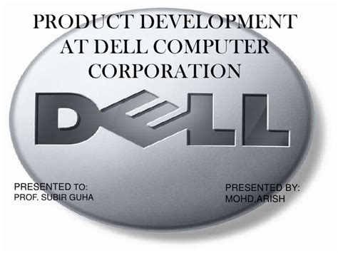 Analysis Of Product Development At Dell Computer Corporation At Essaypedia by Dell