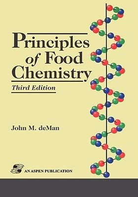 Principles Of Food Chemistry principles of food chemistry by m deman reviews