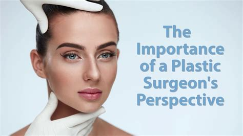 Sees Plastic Surgeon why you should see a plastic surgeon for treatment