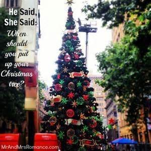 he said she said when should you put up your christmas
