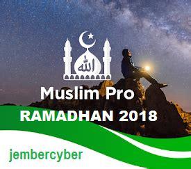 muslim pro apk muslim pro apk version spesial ramadhan 2018 jembercyber mod apk dan apps