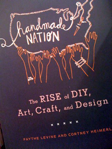 Handmade Nation - handmade nation fireside travel and culture