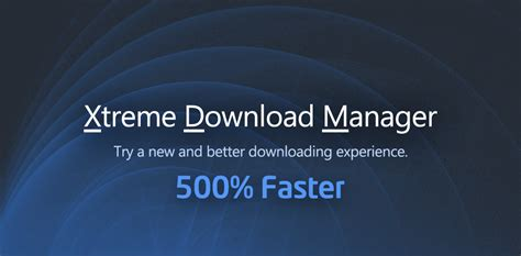 download xtreme download manager full version xtreme download manager free download for windows