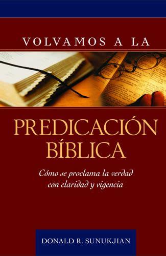 libro radical volvamos a las volvamos a la predicaci 243 n b 237 blica editorial portavoz