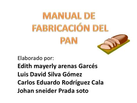 el pan manual manual de fabricacion del pan