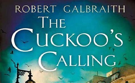 The Cuckoo S Calling the cuckoo s calling review mediamedusa