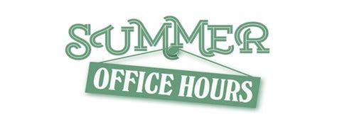 summer office hours 8 00 am to 3 00 pm f kennedy