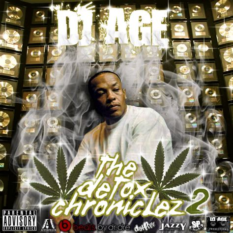 Detox 2 Dr Dre by Dr Dre The Detox Chroniclez Vol 2 Hosted By Dj Age