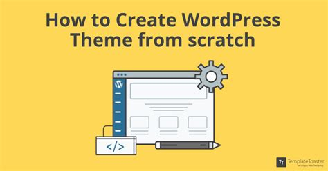 how to create your own wordpress theme in minutes john how to create wordpress theme from scratch a beginners guide