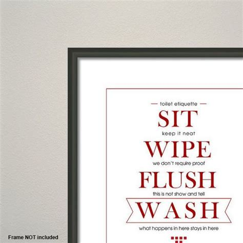 Bathroom Signs Sayings Sign Message Toilet Etiquette Sit Keep It Neat Wipe