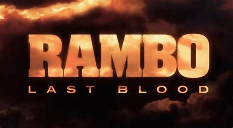 rambo  blood   cast teaser trailer release date news bugz