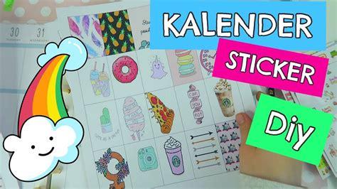 Sticker Selber Machen by Kalender Sticker Aufkleber Selber Machen Diy Mavie