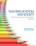 teachers schools and society 10th edition teachers schools and society a brief introduction to