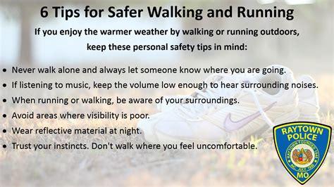 walking tips 6 tips for safer walking and running raytown