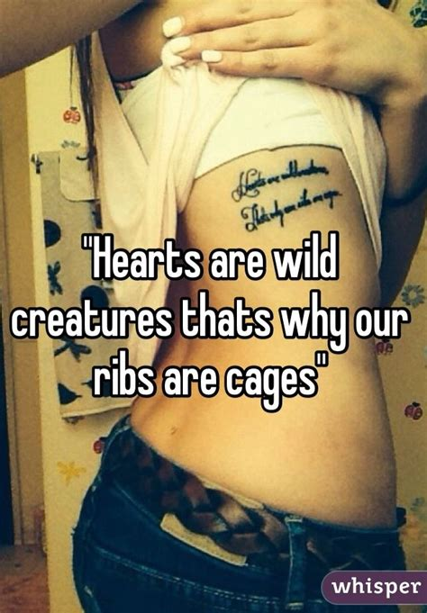 tattoo placement meme quot hearts are wild creatures thats why our ribs are cages