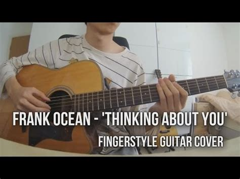 a tornado flew around my room lyrics frank thinking about you fingerstyle guitar cover kelvin seah