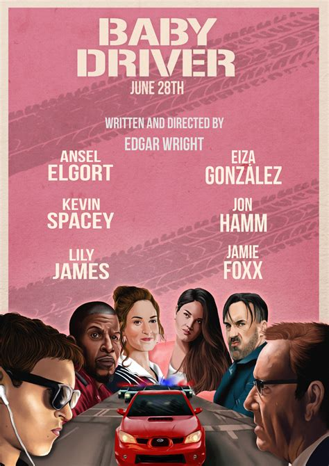 Baby Driver 6 reasons quot baby driver quot is the cinematic masterpiece of our time