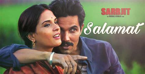 song by arijit salamat lyrics sarbjit song by arijit singh