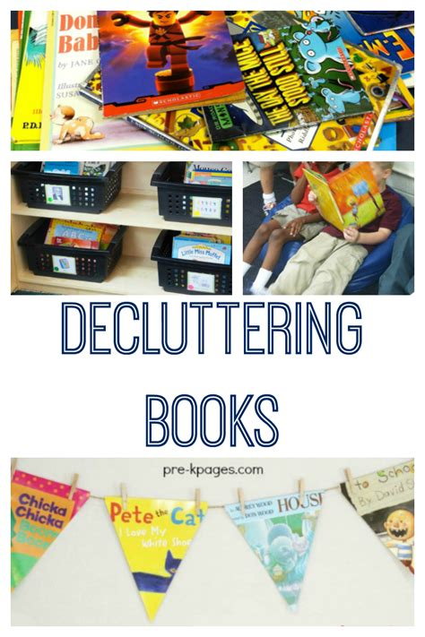 everyone needs to declutter a collection of writings to take you through decluttering working up to it getting through it and maintaining it books decluttering books in your classroom library pre k pages