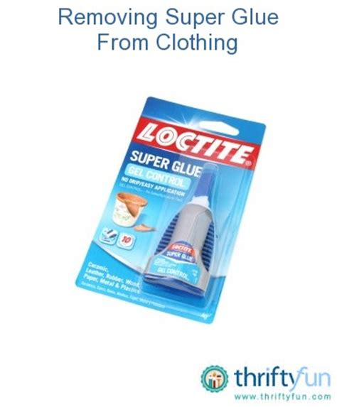 how to remove super glue from leather sofa removing super glue from clothing thriftyfun