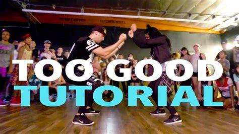 tutorial dance rihanna quot too good quot drake ft rihanna dance tutorial