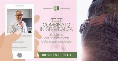 test combinato gravidanza test combinato in gravidanza diretta il 12