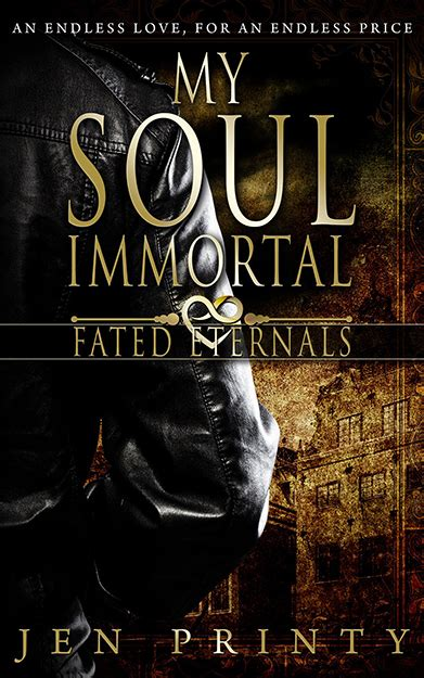 My Immortal Soul my soul immortal