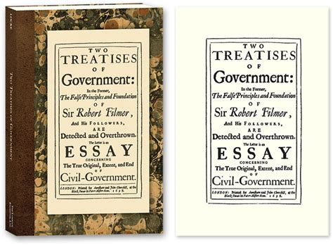 what is legitimate government books two treatises of government in the former the false