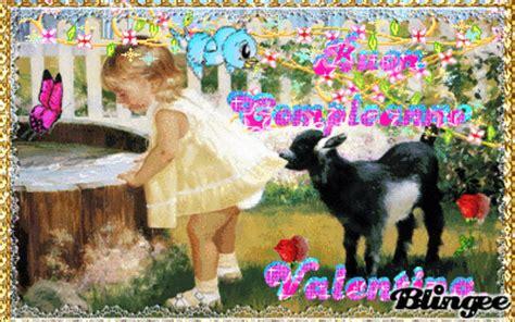 auguri di buon compleanno valentina immagine buon compleanno valentina 131931069 blingee