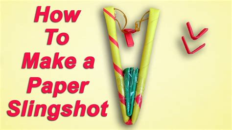 How To Make Paper Slingshot - how to make a simple paper slingshot easy and strong