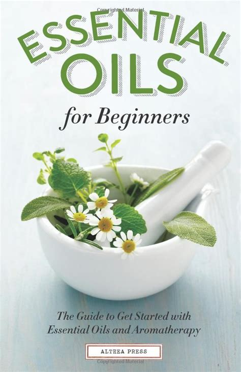 essential oils for beginners the easy guidebook to get started with essential oils and aromatherapy books discover and save creative ideas