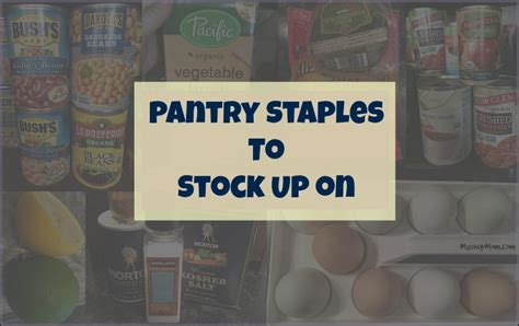 Food Pantry Staples by Pantry Staples To On Be Prepared For The