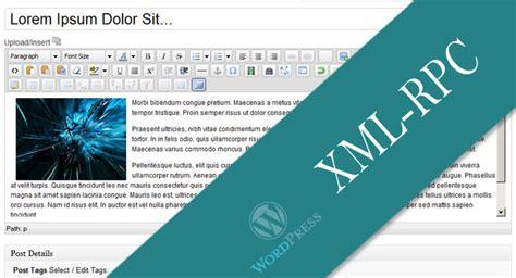 wordpress xmlrpc tutorial xmlrpc wordpress api tutorial
