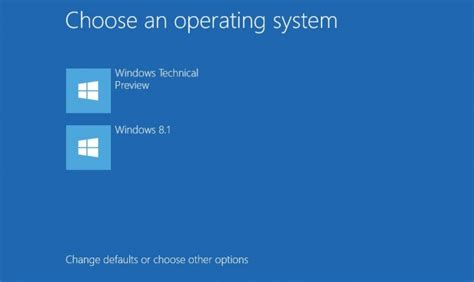 how to choose windows how to dual boot windows 10 preview with windows 7 or 8