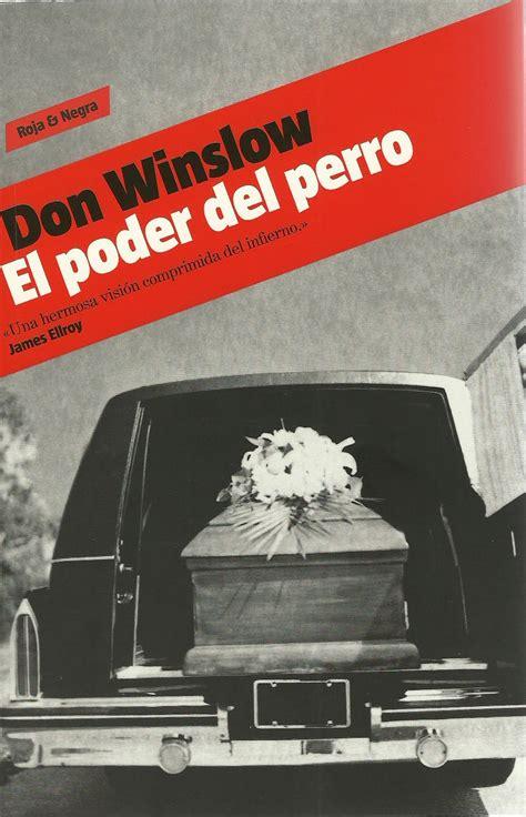 libro el poder del perro cuaderno de lectura quot el poder del perro quot don winslow 2005