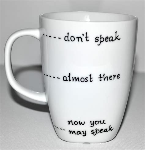 design a mug big w funny coffee mug don t speak almost there now you may