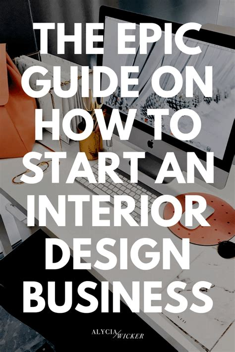 epic guide    start  interior design business