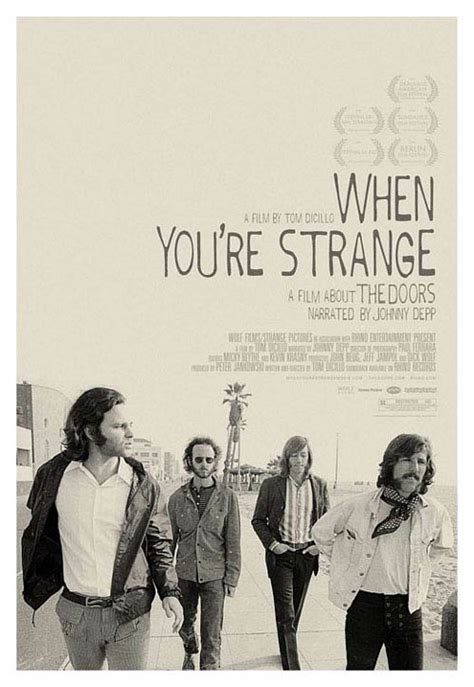 Doors Documentary by When You Re Strange A About The Doors Poster